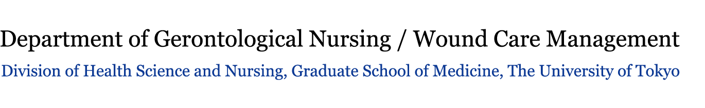 Department of Gerontological Nursing / Wound Care Management, Division of Health Science and Nursing, Graduate School of Medicine, The University of Tokyo